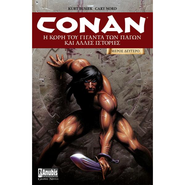 Conan: Η Κόρη του Γίγαντα των Πάγων και άλλες ιστορίες (Μέρος 2ο)