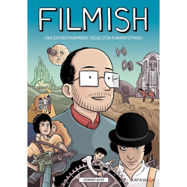 Filmish - Ένα εικονογραφημένο ταξίδι στον κινηματογράφο