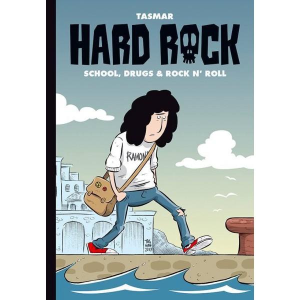 HARD ROCK: School, drugs & rock n' roll