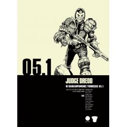 Judge Dredd 05.1: Οι Ολοκληρωμένες Υποθέσεις
