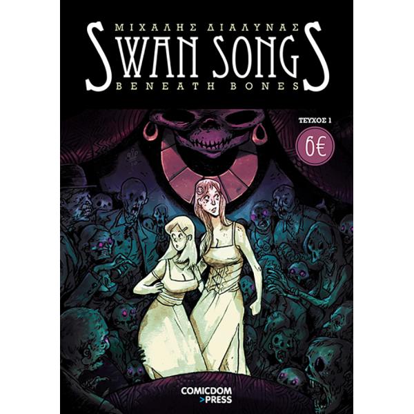Swan Songs 1: Beneath Bones