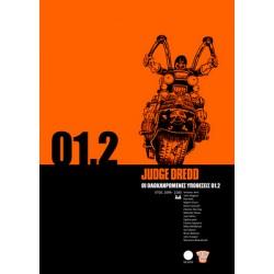 Judge Dredd 01.2: Οι Ολοκληρωμένες Υποθέσεις