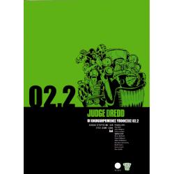 Judge Dredd 02.2: Οι Oλοκληρωμένες Υποθέσεις