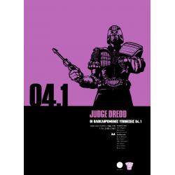 Judge Dredd 04.1: Οι Ολοκληρωμένες Υποθέσεις