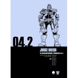 Judge Dredd 04.2: Οι Ολοκληρωμένες Υποθέσεις