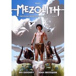 MEZOLITH - Όνειρα και εφιάλτες στην εποχή του Λίθου