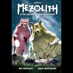 MEZOLITH - Όνειρα και εφιάλτες στην εποχή του Λίθου (Βιβλίο 2)
