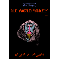 Old World Monkeys #2 - No More Sad Primates