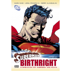 Superman Birthright - Τόμος Β'