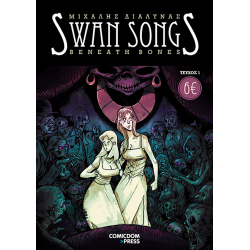 Swan Songs 1: Beneath Bones