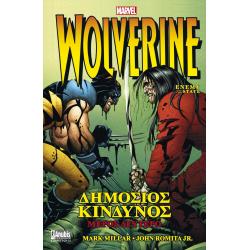 Wolverine: Δημόσιος Κίνδυνος - Μέρος Δεύτερο